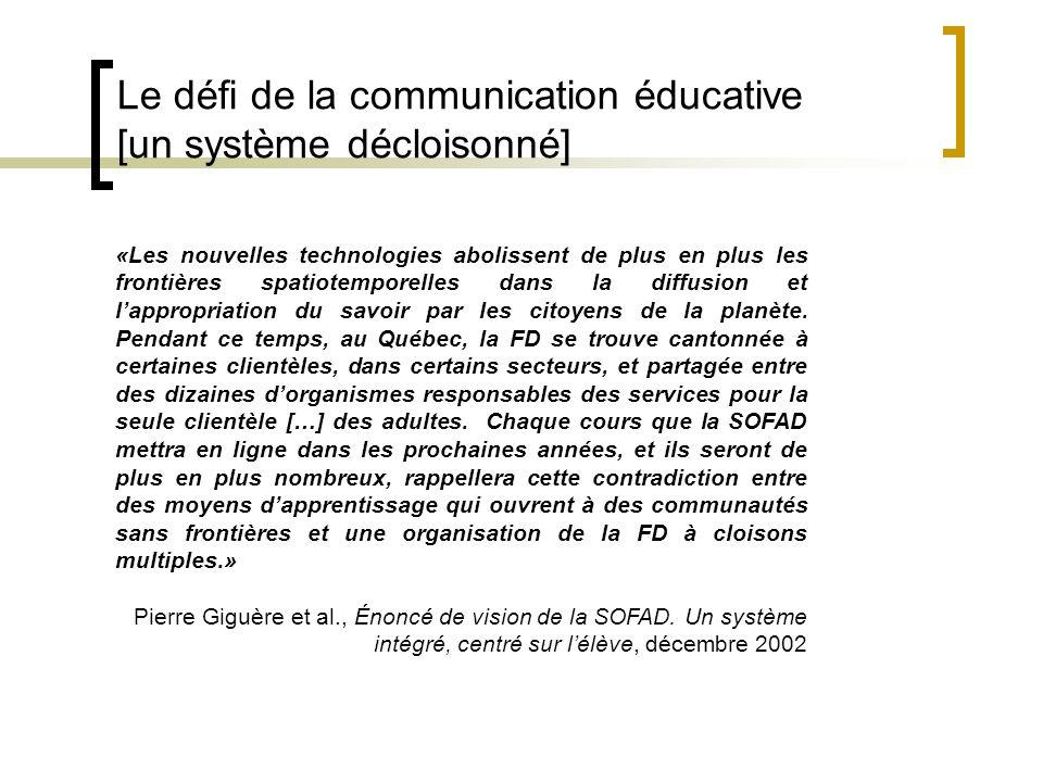 Le défi de la communication éducative [un système décloisonné]